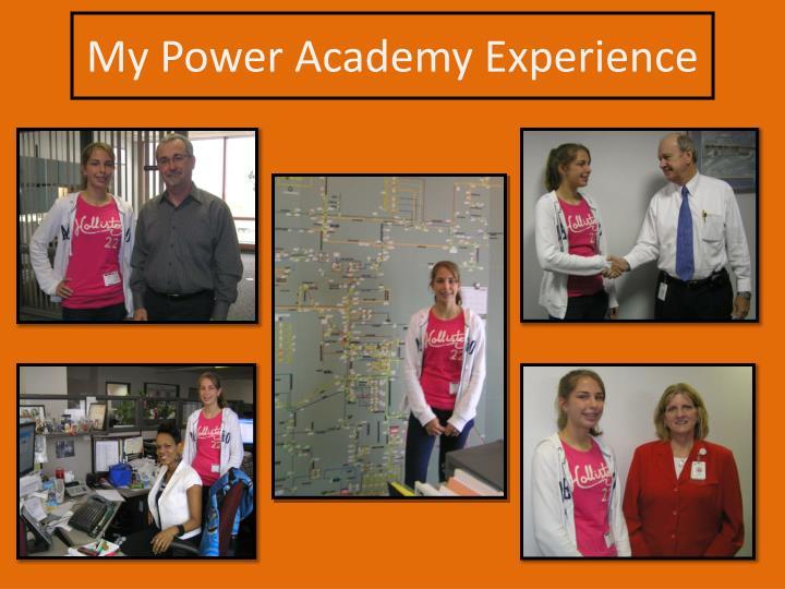 My power academy experience