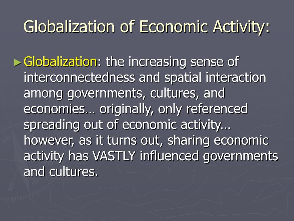 Globalization of Economic Activity: