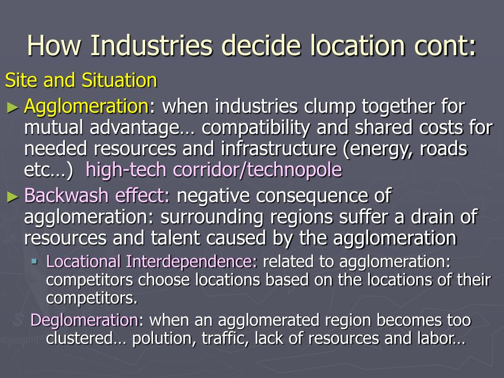 How Industries decide location cont: