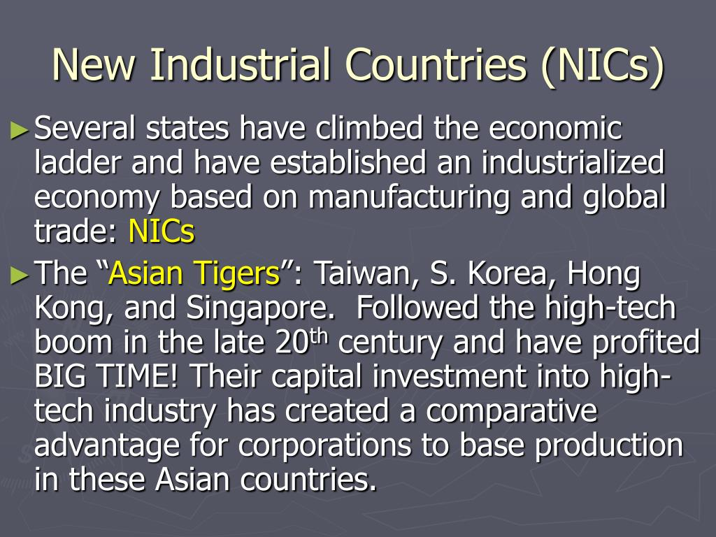 New Industrial Countries (NICs)