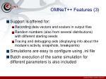 omnet features 3