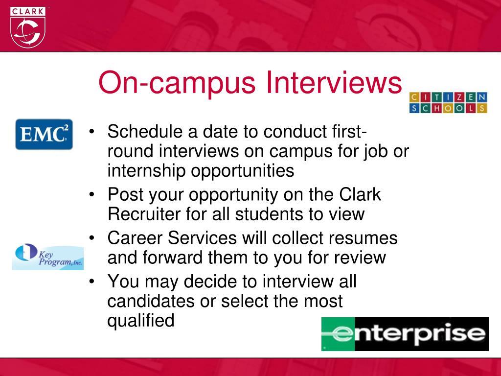 On-campus Interviews