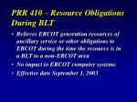 prr 410 resource obligations during blt