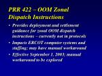 prr 422 oom zonal dispatch instructions