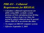prr 431 collateral requirements for rbs eal