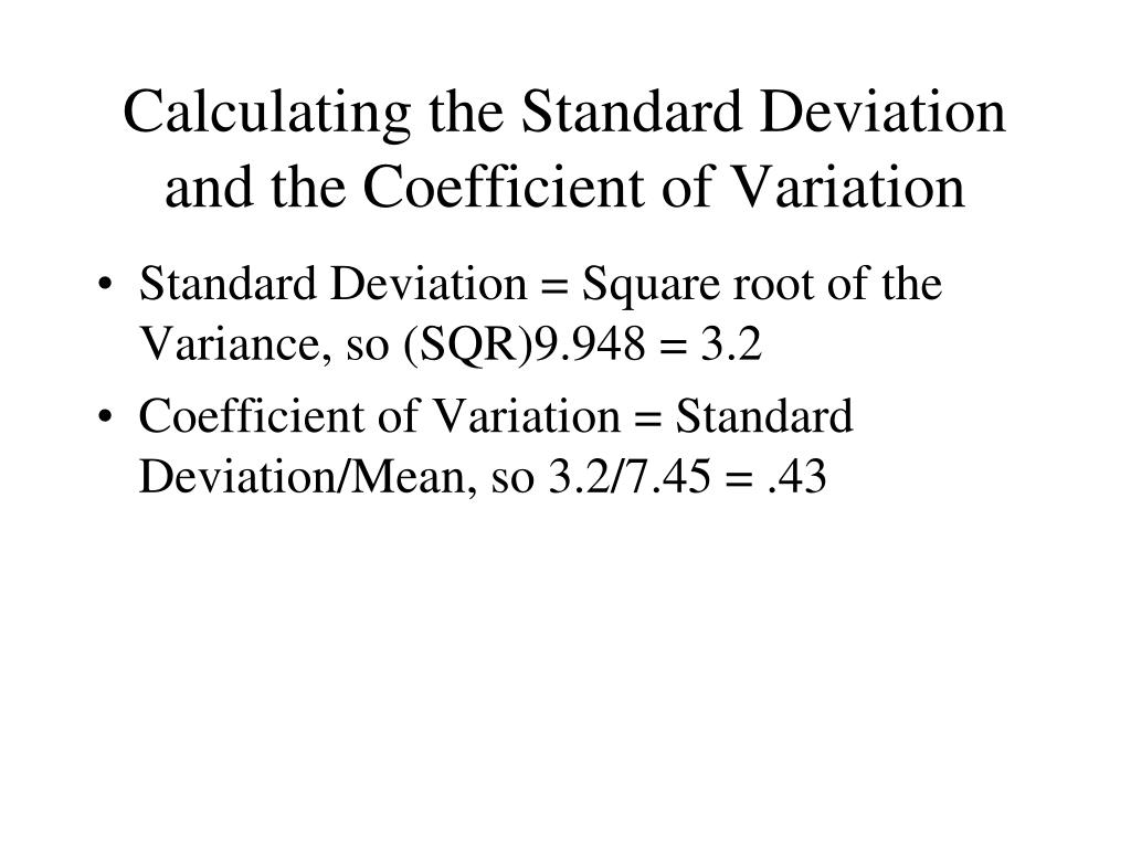 Calculating the Standard Deviation and the Coefficient of Variation