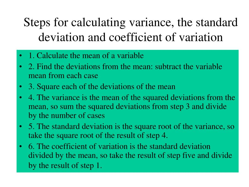 Steps for calculating variance, the standard deviation and coefficient of variation
