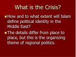 what is the crisis