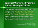 spiritual warfare s systemic impact through culture19