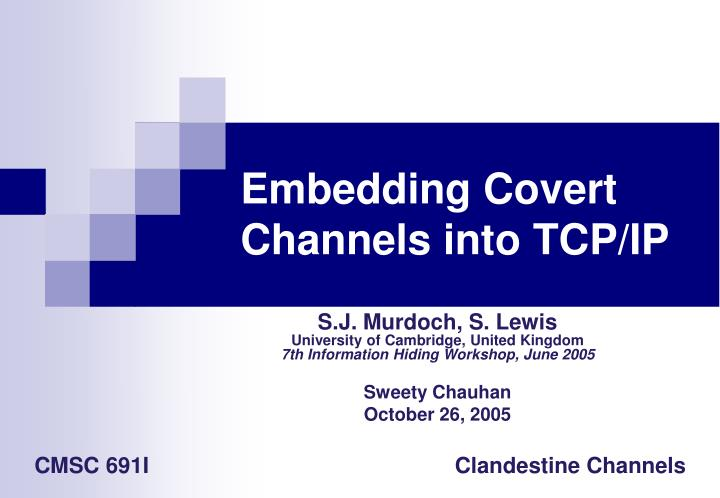 Embedding covert channels into tcp ip