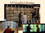 vt gigapixel display