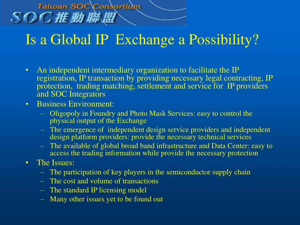 Is a Global IP  Exchange a Possibility?
