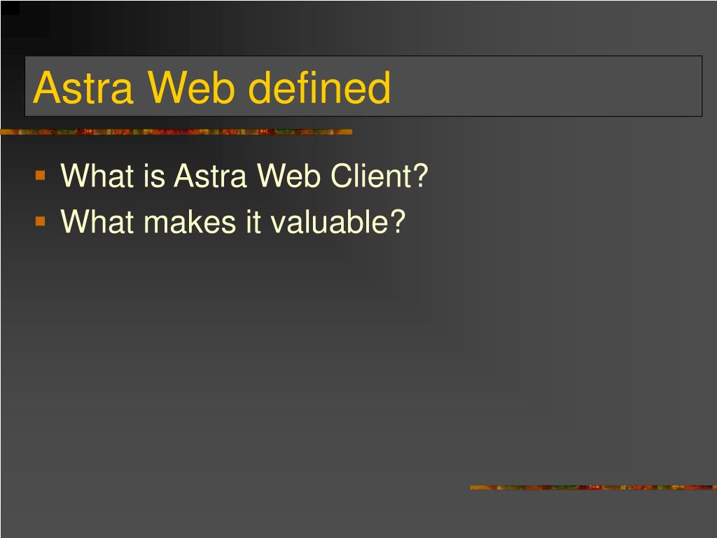 Astra Web defined