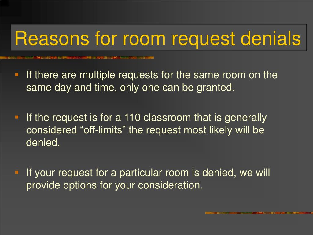 Reasons for room request denials