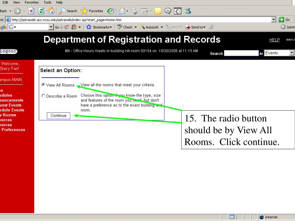 15.  The radio button should be by View All Rooms.  Click continue.