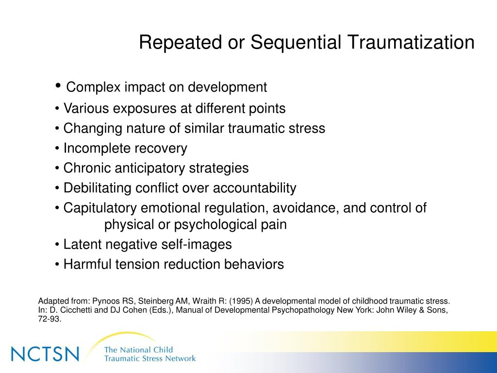 Repeated or Sequential Traumatization