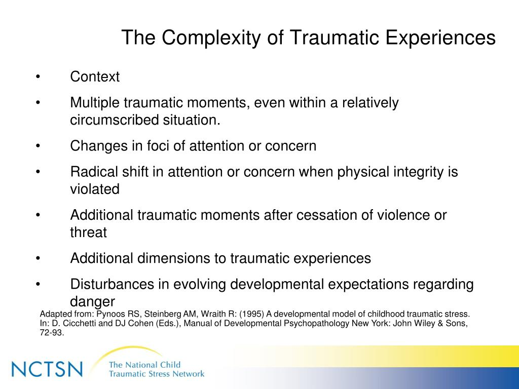 The Complexity of Traumatic Experiences