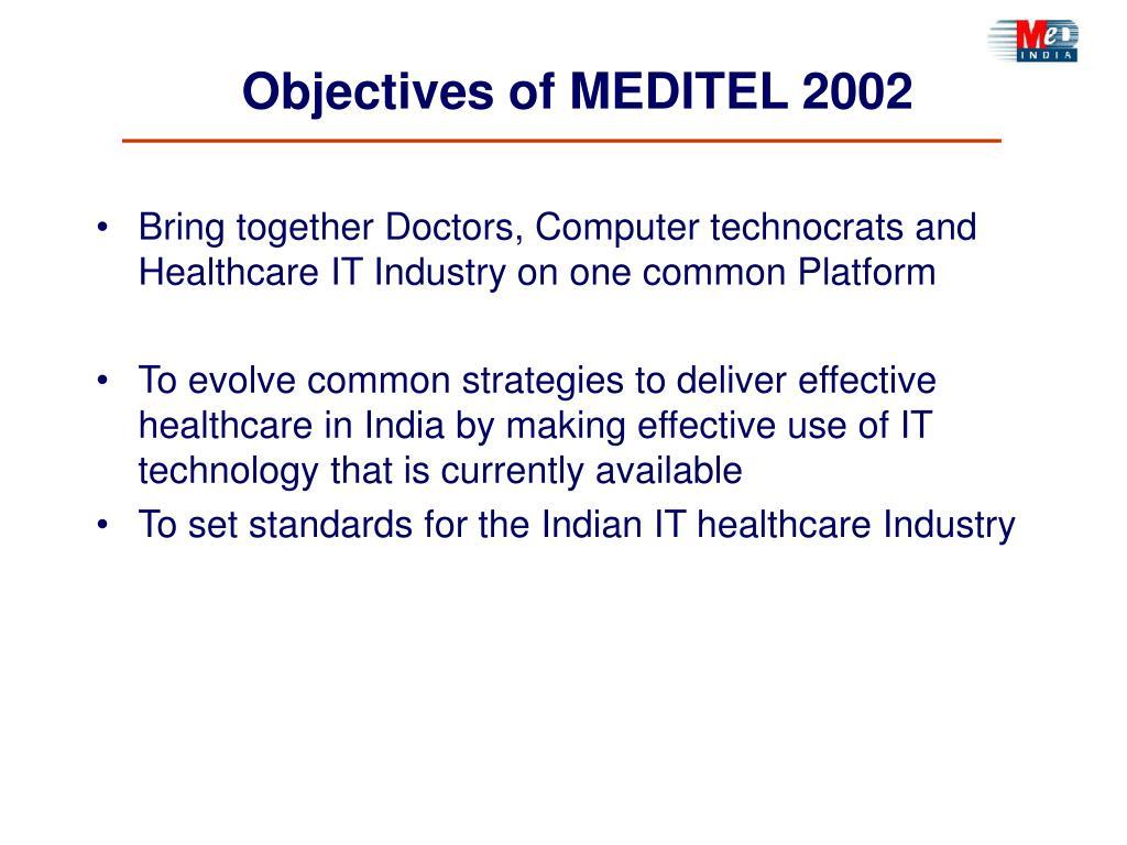 Objectives of MEDITEL 2002