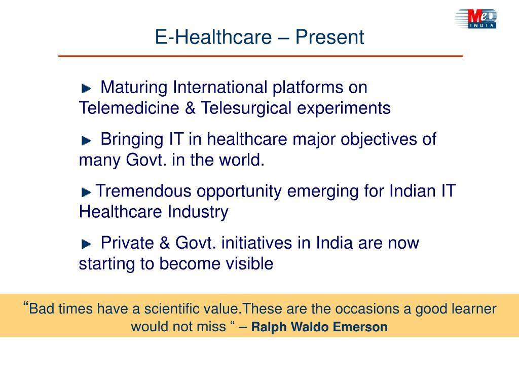 E-Healthcare – Present