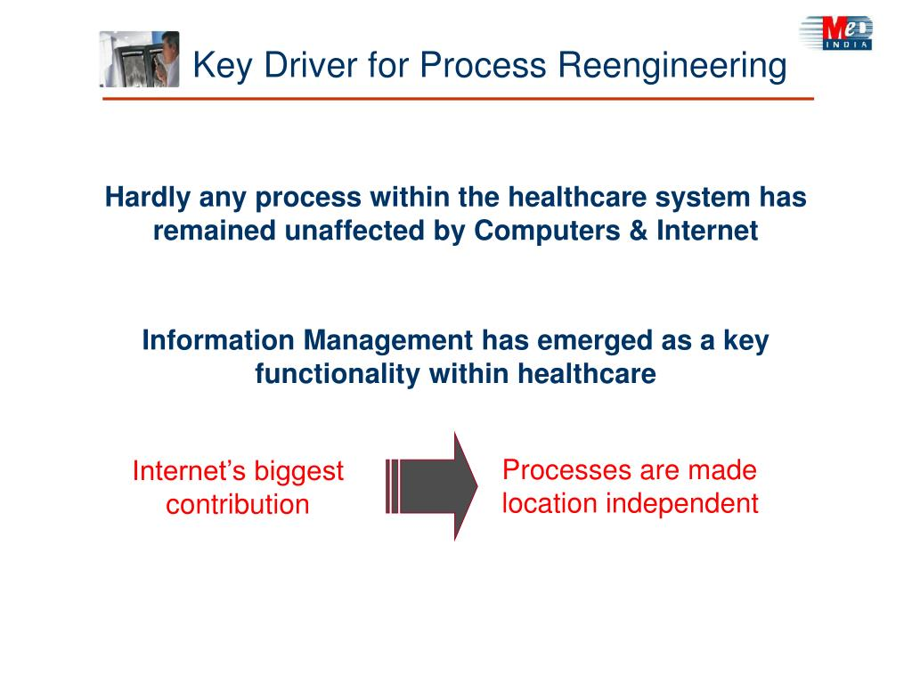 Key Driver for Process Reengineering