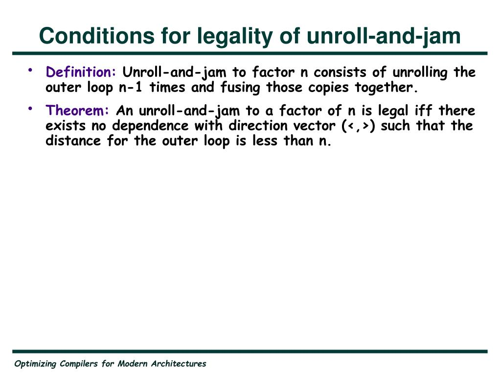Conditions for legality of unroll-and-jam
