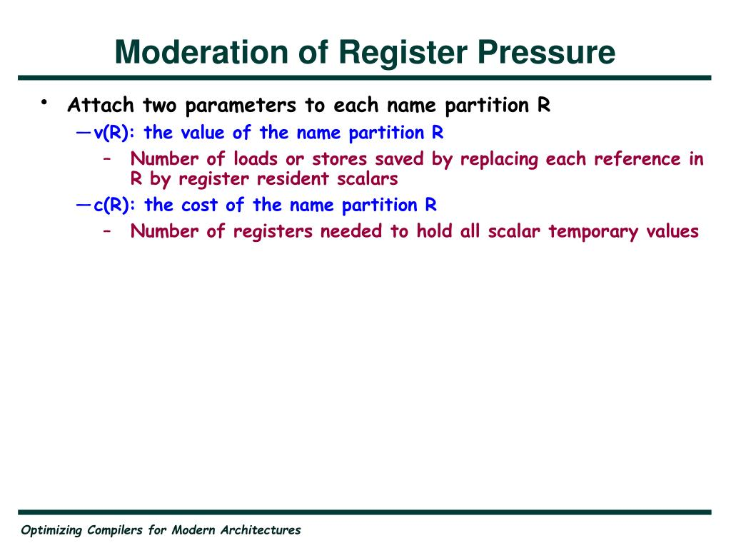 Moderation of Register Pressure