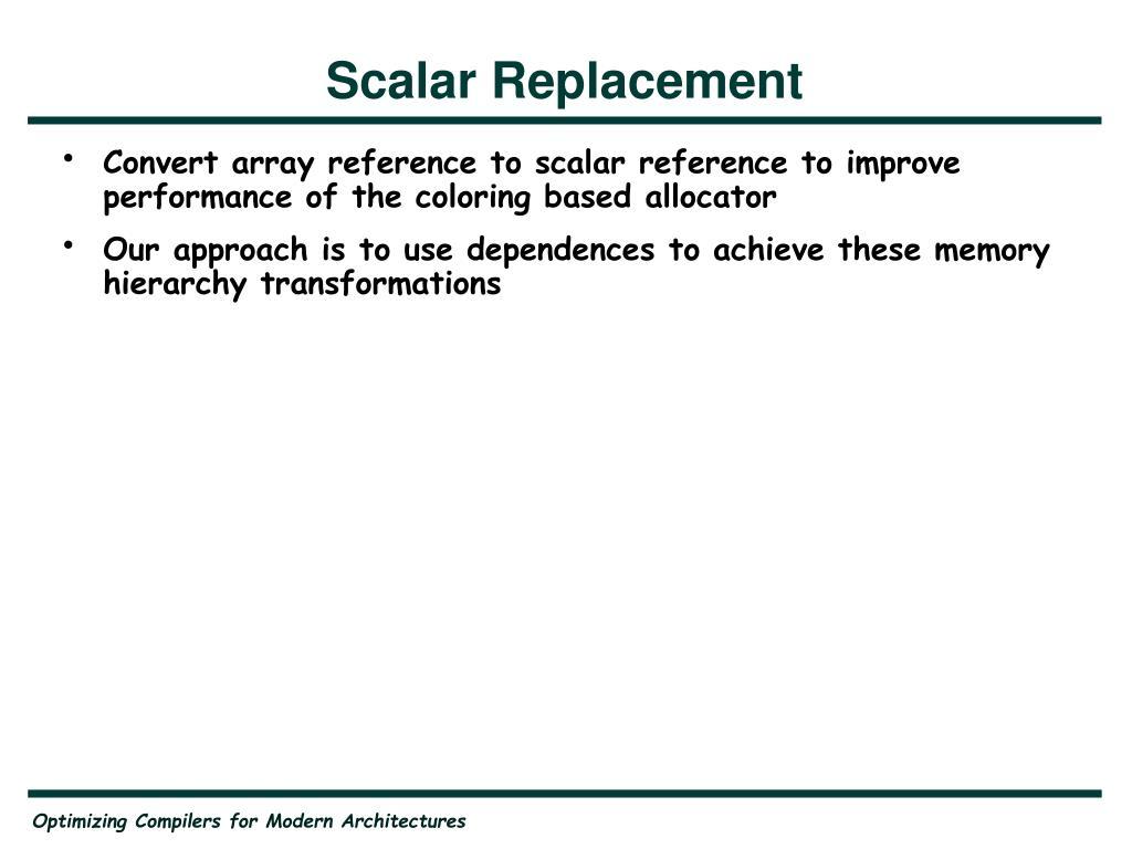 Scalar Replacement