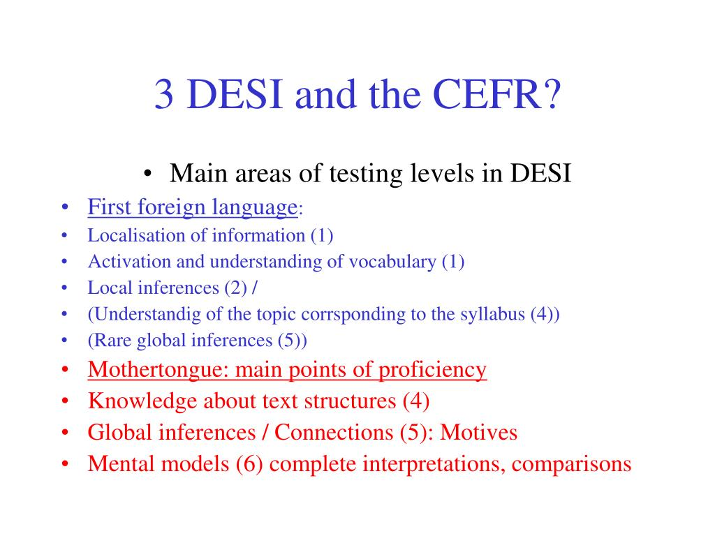 3 DESI and the CEFR?