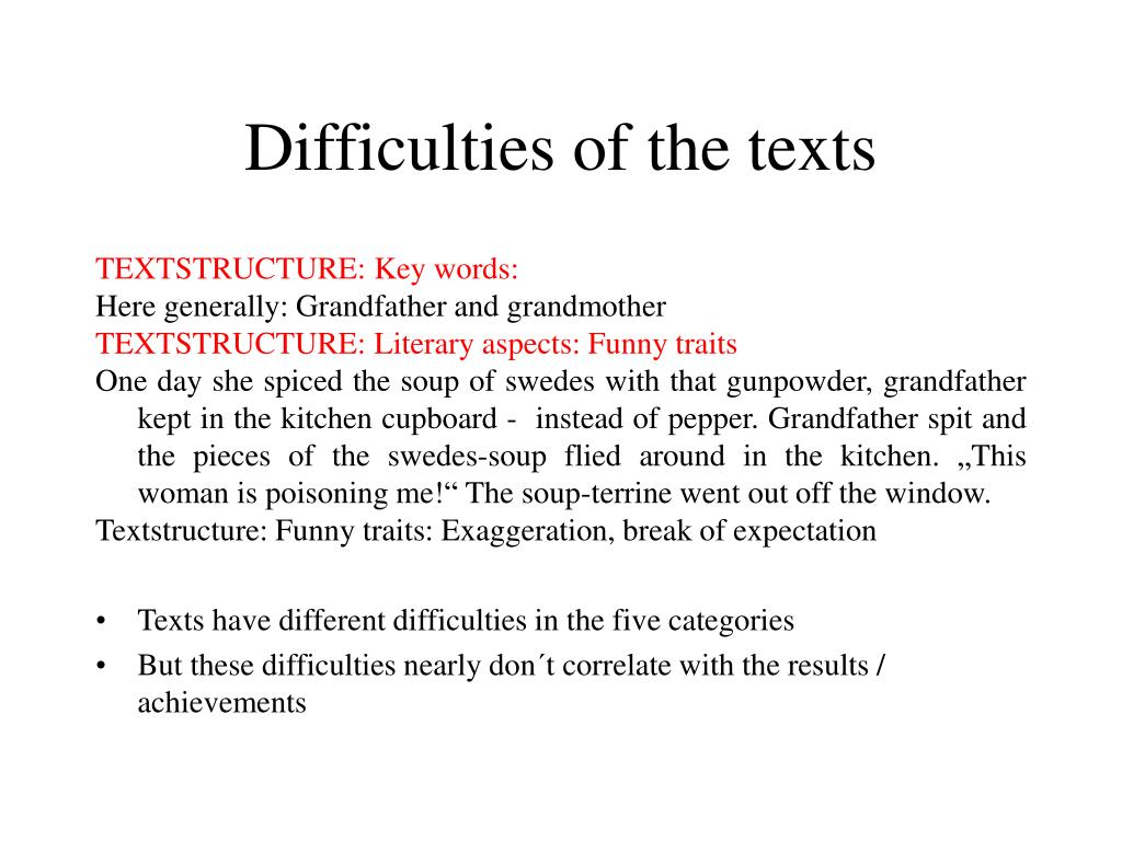 Difficulties of the texts