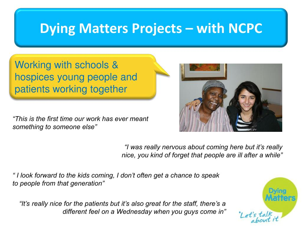 Dying Matters Projects – with NCPC