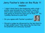 jerry facher s take on the rule 11 motion
