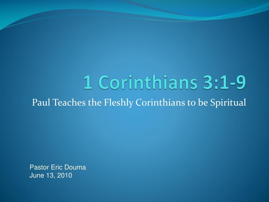 1 corinthians 3 1 9 l.