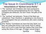 the issue in corinthians 3 1 4