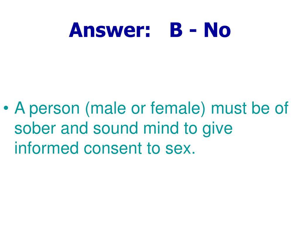 Answer:   B - No