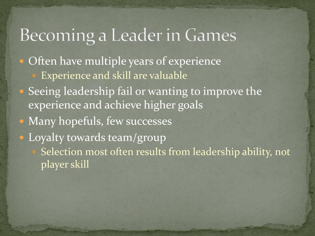 Becoming a Leader in Games