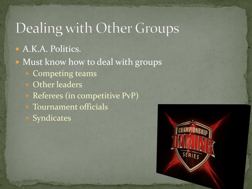 Dealing with Other Groups