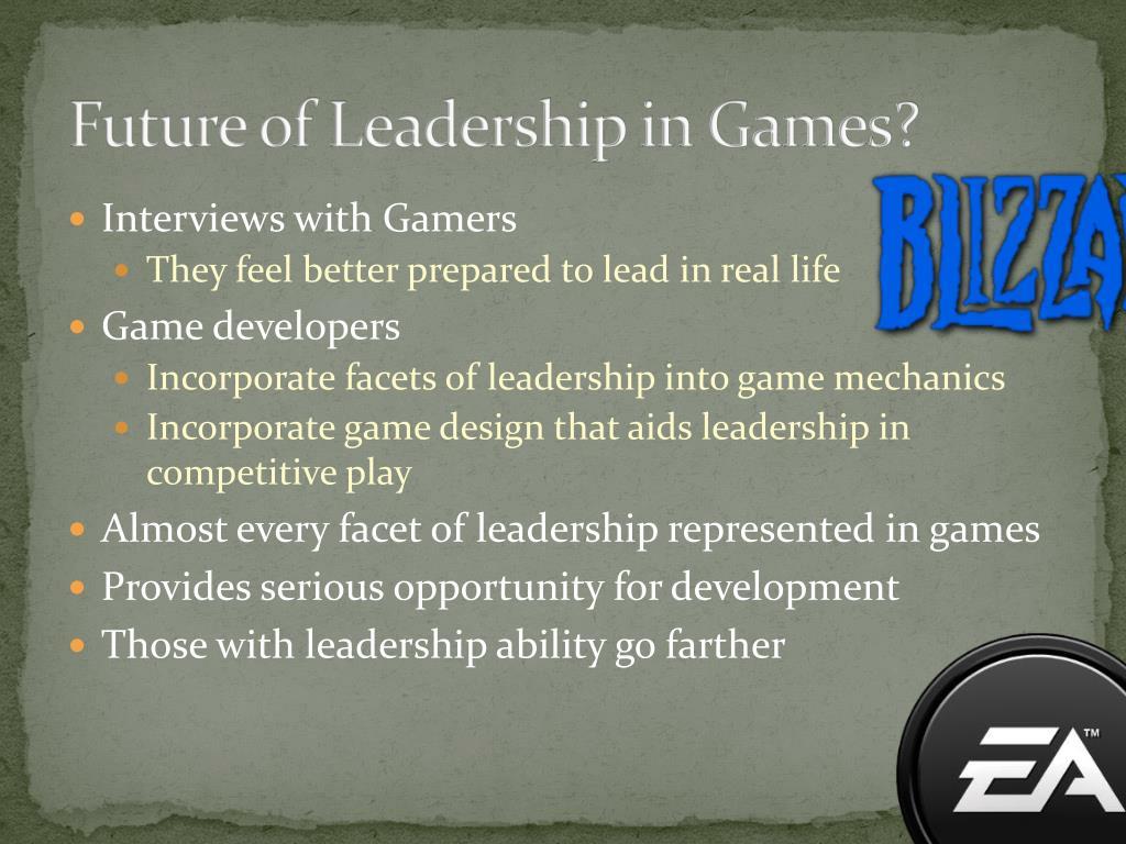 Future of Leadership in Games?