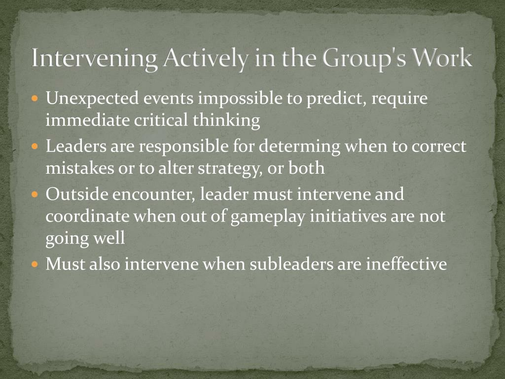 Intervening Actively in the Group's Work