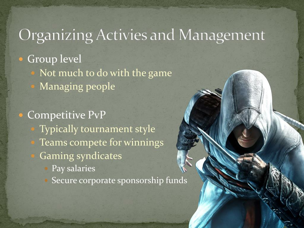Organizing Activies and Management