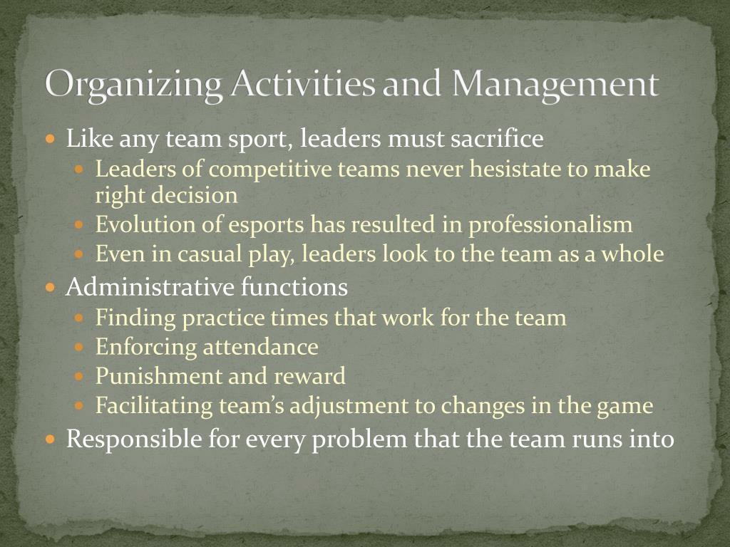 Organizing Activities and Management