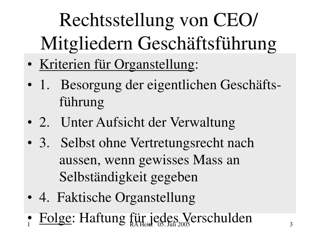 Rechtsstellung von CEO/ Mitgliedern Geschäftsführung