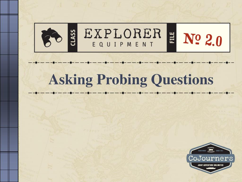 Asking Probing Questions