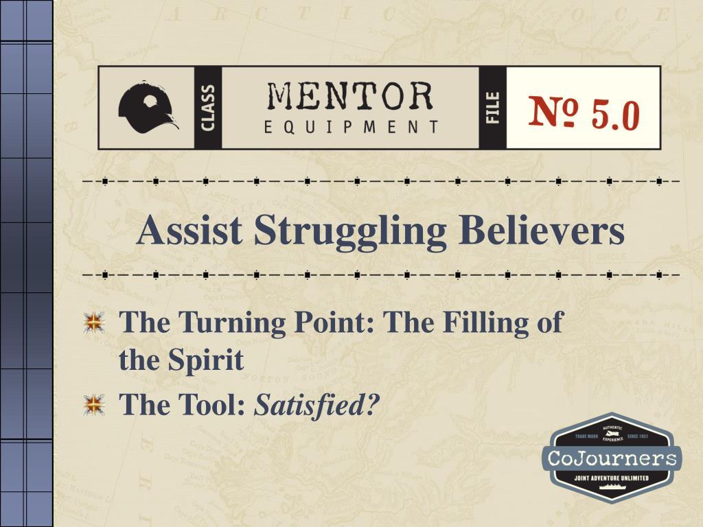 Assist Struggling Believers