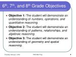 6 th 7 th and 8 th grade objectives