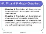 6 th 7 th and 8 th grade objectives9