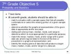 7 th grade objective 5 probability and statistics