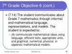 7 th grade objective 6 cont