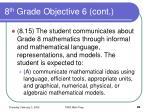 8 th grade objective 6 cont