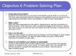 objective 6 problem solving plan