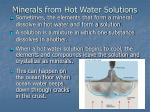 minerals from hot water solutions